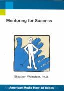Cover of: Mentoring for Success (Ami How-To Series) | Karen Massetti Miller, Elizabeth Weinstein
