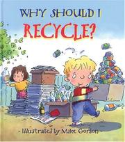 Cover of: Why Should I Recycle?
