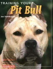 Cover of: Training your pit bull