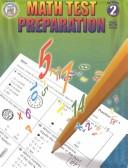 Cover of: Math Test Preparation, Grade 2 (Math Test Prep) | Clareen Nelson-Arnold