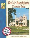 Cover of: Bed & Breakfasts and Country Inns (Bed and Breakfasts and Country Inns, 13th Ed) (Bed and Breakfasts and Country Inss, 13th ed)