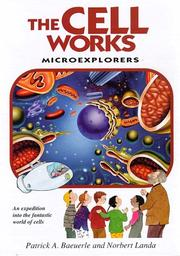 Cover of: The Cell Works: Microexplorers