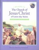 Cover of: I Belong to the Church of Jesus Christ of Latter Day Saints
