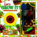 Cover of: Let's Grow It!