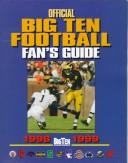 Official Big Ten Football Fans Guide 1998-1999 (Official Big Ten Football Fans Guide)
