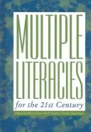 Cover of: Multiple Literacies for the 21st Century (Research and Teaching in Rhetoric and Composition) (Research and Teaching in Rhetoric and Composition) |