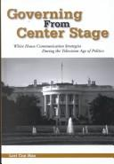 Cover of: Governing from Center Stage