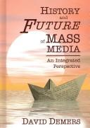 Cover of: History And Future Of Mass Media