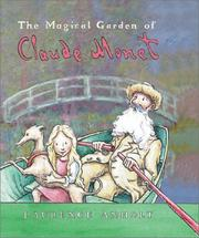 Cover of: The Magical Garden of Claude  Monet