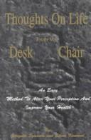 Cover of: Thoughts on Life from My Desk Chair | Georgette Symonds