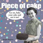 Cover of: Piece of Cake | Maggie Mayhew