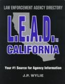 Cover of: L.E.A.D. - California | Jim Wylie