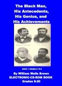 Cover of: The Black Man, His Antecedents, His Genius, And His Achievements