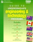 Cover of: Guide to Undergraduate Engineering & Technology Programs 1999/Includes Australia, Canada, New Zealand, the Uk, the USA (Serial) | Education International