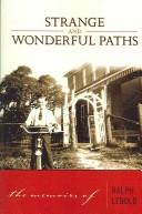 Cover of: Strange and Wonderful Paths
