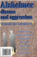 Cover of: Alzheimer Disease and Aggression | Michael Stones