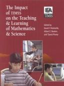 Cover of: The Impact of TIMSS on the Teaching & Learning of Mathematics & Science |