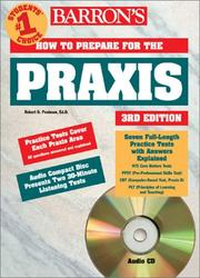 Cover of: Barron's How to Prepare for the Praxis: Ppst Plt Elementary School Subject Assessments Listening Skills Test Overview of Praxis II Subject Assessments ... (Barron's How to Prepare for the Praxis)