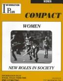 Cover of: Women - New Roles in Society (Women: New Roles in Society) | Norma H Jones