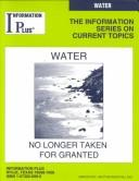 Cover of: Water: No Longer Taken for Granted (Information Plus Reference: Water)