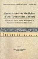Cover of: Great Issues for Medicine in the Twenty-First Century |
