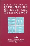 Cover of: Annual Review Of Information Science And Technology, Volume 33