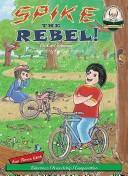 Cover of: Spike the Rebel!
