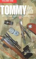 Cover of: Tommy: The Collector's Historical Perspective to the British Soldier of the Second World War