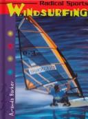 Cover of: Windsurfing (Radical Sports)