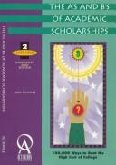 Cover of: The A's and B's of Academic Scholarships 1997/98 (19th ed)