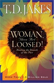 Woman Thou Art Loosed by T. D. Jakes