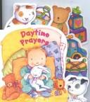 Cover of: Day Time Stories and Prayers (Sleepy Time Books)