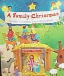 Cover of: A Family Christmas Advent Calendar and Storybook