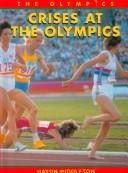 Cover of: Crises at the Olympics (The Olympics)