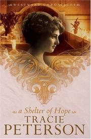 Cover of: A Shelter of Hope (Westward Chronicles, Book 1)