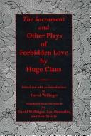 Cover of: The Sacrament And Other Plays of Forbidden Love