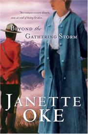 Cover of: Beyond the gathering storm | Janette Oke