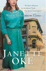 Cover of: When Tomorrow Comes (Canadian West #6)