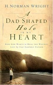 Cover of: A dad-shaped hole in my heart