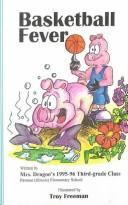 Cover of: Basketball Fever (We Write Books , No 32)