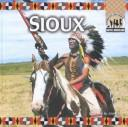 Cover of: The Sioux (Native Americans)
