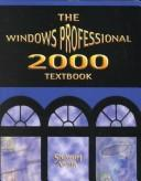 Cover of: Windows 2000 Professional Textbook