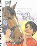 Cover of: Rowdy's Big Day