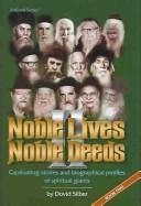 Cover of: Noble Lives, Noble Deeds |
