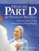 Cover of: Medicare Part D for Physician Practices