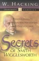 Cover of: Secrets of Smith Wigglesworth