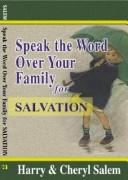 Cover of: Speak the Word over Your Family for Salavation (Speak the Word Over Your Family Devotional Series) | Harry Salem