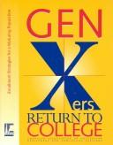 Cover of: Gen Xers Return to College