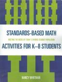 Cover of: Standards-Based Math Activities for K-8 Students