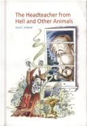 Cover of: Headteacher from Hell and Other Animals